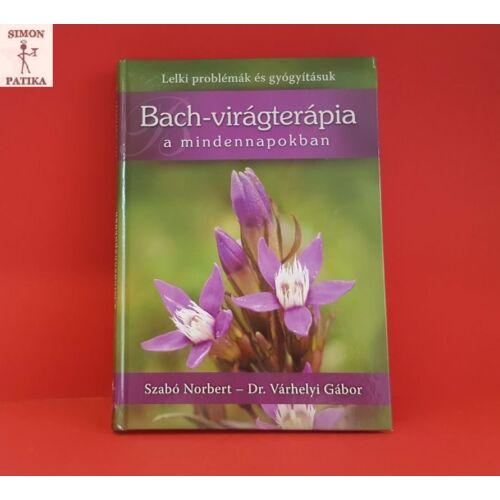 Könyv: Bach-virágterápia a mindennapokban