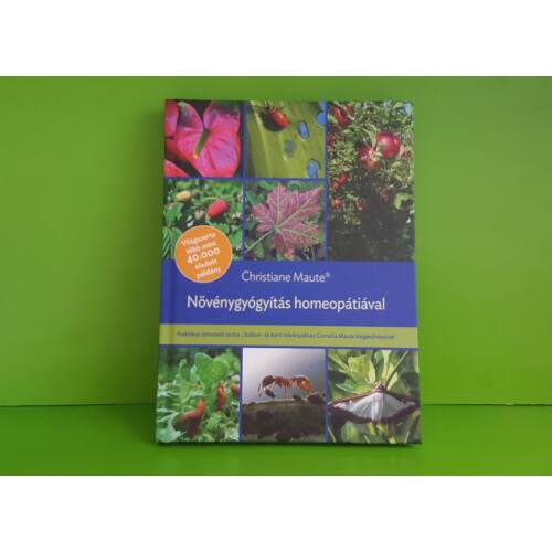 Könyv: Növénygyógyítás homeopátiával